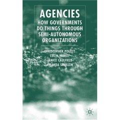Agencies: How Governments Do Things Through Semi-Autonomous Organizations